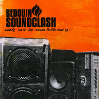Where Have All The Songs Gone? EP — Bedouin Soundclash
