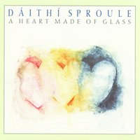 A Heart Made Of Glass — Daith¡ Sproule
