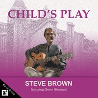 Child's Play (Re-Release) — Steve Brown
