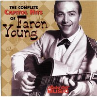 The Complete Capitol Hits Of Faron Young — Faron Young