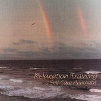 Relaxation Training, A Self Care Approach — A-Haco Productions