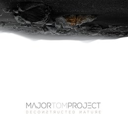 Deconstructed Nature — Major Tom Project