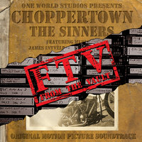 Choppertown: From The Vault Original Motion Picture Soundtrack — саундтрек