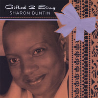Gifted 2 Sing — Sharon Buntin