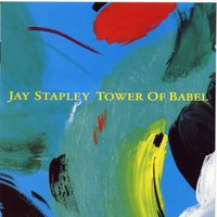 Tower Of Babel — Jay Stapley