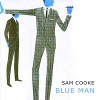Blue Man — Sam Cooke
