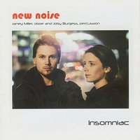Insomniac - New Noise — Joby Burgess, Janey Miller