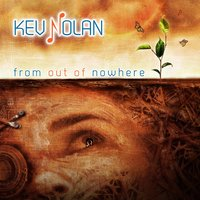 From out of Nowhere — Kev Nolan
