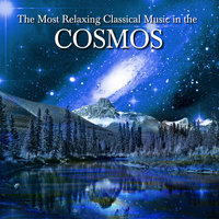 The Most Relaxing Classical Music In The Cosmos — сборник