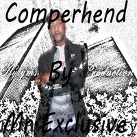 Comperhend — Mr.Exclusive