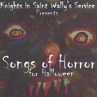 Knights in Saint Wally's Service Presents: Songs of Horror for Halloween — сборник
