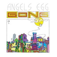 Radio Gnome Invisible Part II - Angel's Egg — Gong