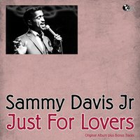 Just for Lovers — Sammy Davis, Jr., Jr., Sammy Davis