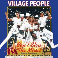 Can't Stop the Music — Village People