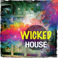 Wicked House, Vol. 1 — сборник