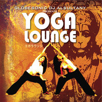 GlobeSonic DJ Alsultany Presents Yoga Lounge — сборник
