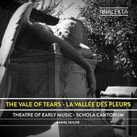 The Vale of Tears — Генрих Шютц, Daniel Taylor, Schola Cantorum, Theater of Early Music