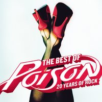 The Best Of- 20 Years Of Rock — Poison