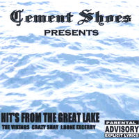 Cement Shoes Presents — J-Bone, Crazy $hay, The Vikings