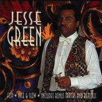 Nice And Slow — Jesse Green