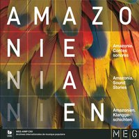 Amazonie: Contes Sonores (Amazonia: Sound Stories) — сборник
