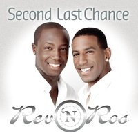 Second Last Chance — Rev 'n Ros
