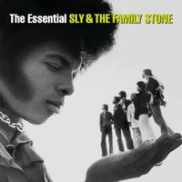 The Essential Sly & The Family Stone — Sly & The Family Stone