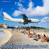 Happy Hour Chillhouse Vol.5 — сборник