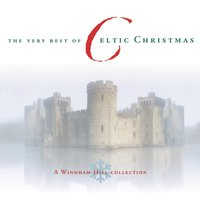 The Very Best of Celtic Christmas — сборник