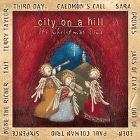 City On A Hill: It's Christmas Time — Франц Грубер, Густав Холст