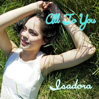 All to You — Isadora