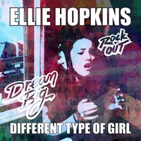 Different Type of Girl — Ellie Hopkins