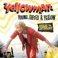 Reggae Anthology: Young, Gifted and Yellow — Yellowman