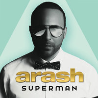 Superman — Arash