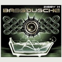 Bassdusche (Can You Feel It?) — Ziggy x