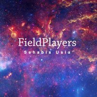 Sehabis Usia — Fieldplayers