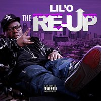 The Re-Up — Lil'O