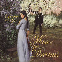 Man of Your Dreams — Luther Wright