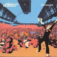 Surrender — The Chemical Brothers
