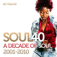 Soul 40: A Decade Of Soul And R&B 2001-2010 — сборник