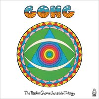 Radio Gnome Invisible Trilogy — Gong