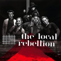 Danger — The Local Rebellion
