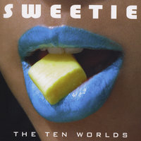 The Ten Worlds — Sweetie