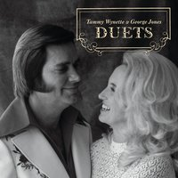 Duets — George Jones, Tammy Wynette, George Jones & Tammy Wynette, George Jones And Tammy Wynette