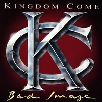 Bad Image — Kingdom Come