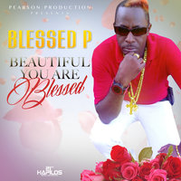Beautiful You Are — Blessed P