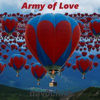 Army of Love — Dav0clure