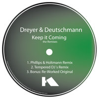 Keep It Coming The Remixes — Dirk Dreyer & Pierre Deutschmann