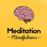 Meditation Mindfulness — Yoga Music, Relaxation Meditation Yoga Music