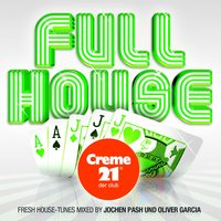 Full House Presented By Creme 21 : Der Club — сборник